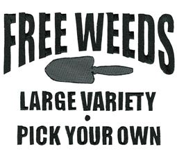 Free Weeds Large Variety Pick Your Own