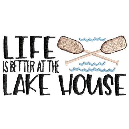 Life Is Better At The Lake House