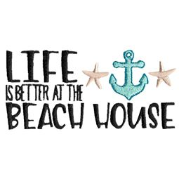 Life Is Better At The Beach House