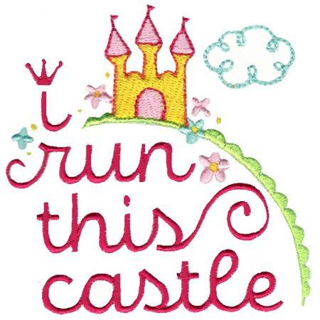 I Run This Castle