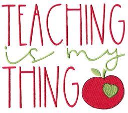 Teaching Is My Thing