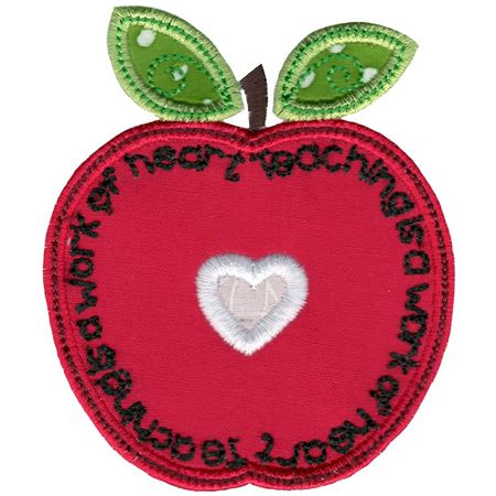 Teaching Is A Work Of Heart Applique