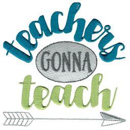 Teachers Gonna Teach