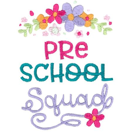 Preschool Squad