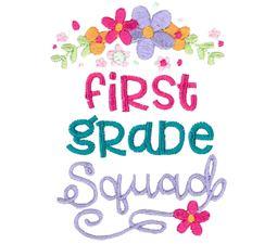 First Grade Squad