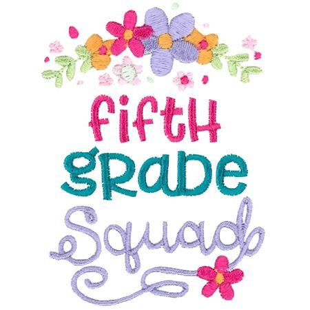 Fifth Grade Squad