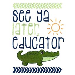 See Ya Later Educator