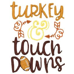 Turkey And Touch Downs