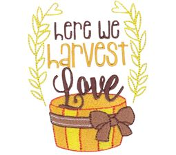 Here We Harvest Love