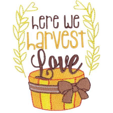 Here We Harvest Love