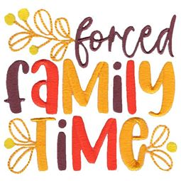 Forced Family Time