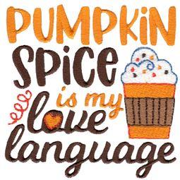 Pumpkin Spice Is My Love Language