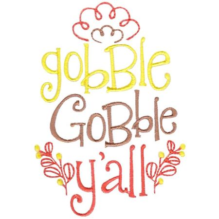 Gobble Gobble Y'All