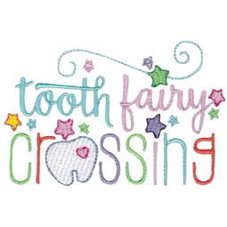 Tooth Fairy Crossing