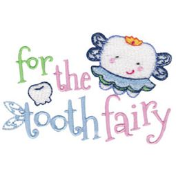 For The Tooth Fairy Girl