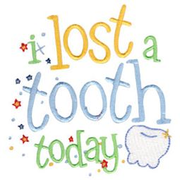 I Lost A Tooth Today