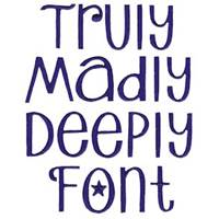 Truly Madly Deeply Font