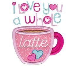I Love You A Whole Latte Applique