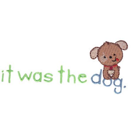 It Was The Dog