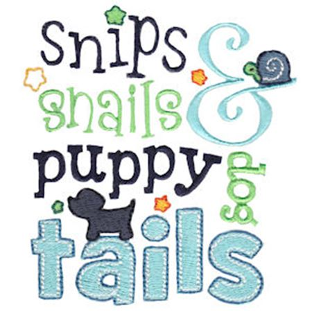 Snips Snails And Puppy Dog Tails