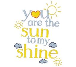 You Are The Sun To My Shine