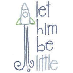 Let Him Be Little