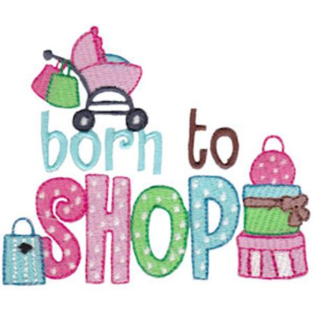 Born To Shop