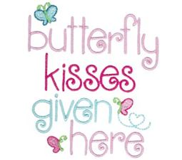 Butterfly Kisses Given Here