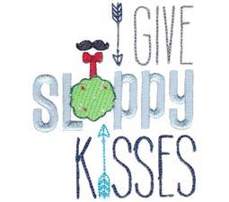 I Give Sloppy Kisses