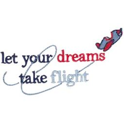 Let Your Dreams Take Flight