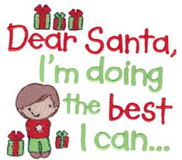 Dear Santa I Am Doing The Best I Can Boy