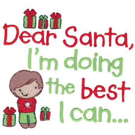 Dear Santa I Am Doing The Best I Can Boy