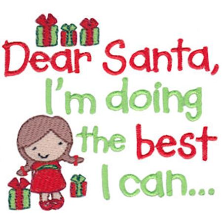 Dear Santa I'm Doing The Best I Can Girl