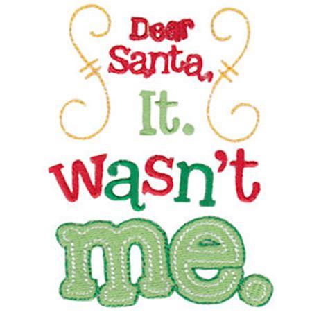 Dear Santa It Wasn't Me