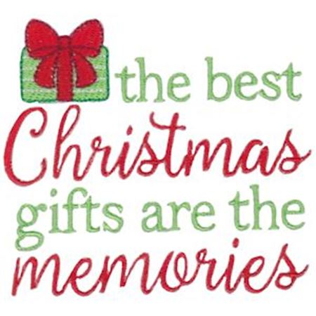 The Best Christmas Gifts Are The Memories