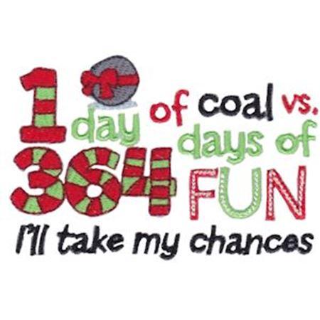 1 Day of Coal 363 Days Of Fun