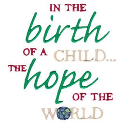 In The Birth Of A Child The Hope Of The World