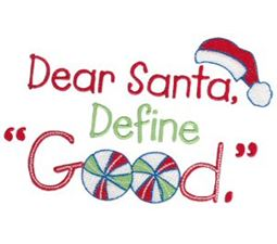 Dear Santa Define Good