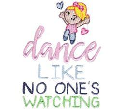 Dance Like No One