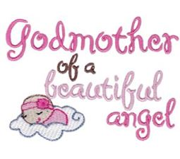 Godmother Of A Beautiful Angel Girl
