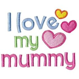 I Love My Mummy