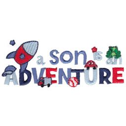 A Son Is An Adventure