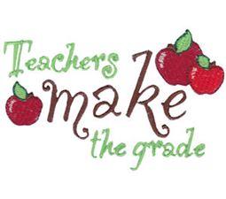 Teachers Make The Grade