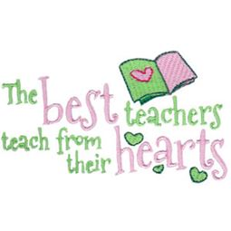 The Best Teachers Teach From Their Hearts