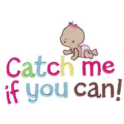 Girl Catch Me If You Can