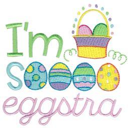 Im So Eggstra