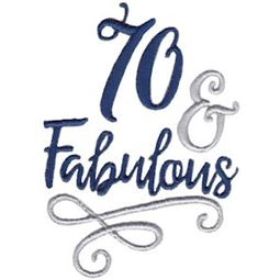 70 And Fabulous
