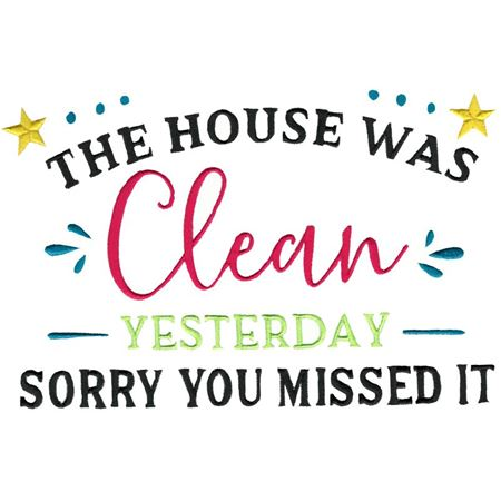 The House Was Clean Yesterday