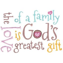 The Love Of A Family Is Gods Greatest Gift