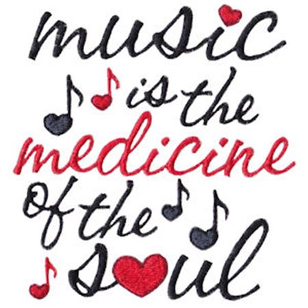 Music Is The Medicine Of The Soul